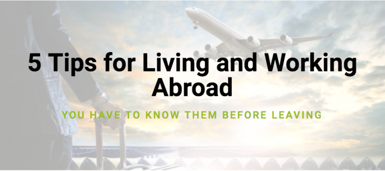 5 tips living working abroad